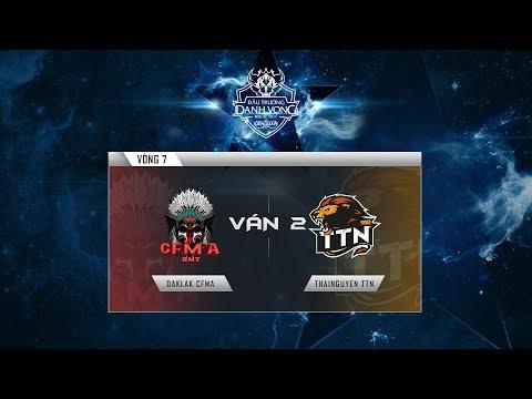 DAKLAK CFMA - THAINGUYEN TTN Ván 1 - Vòng 7 Đấu Trường Danh Vọng Mùa Hè 2017 [18.06.2017]