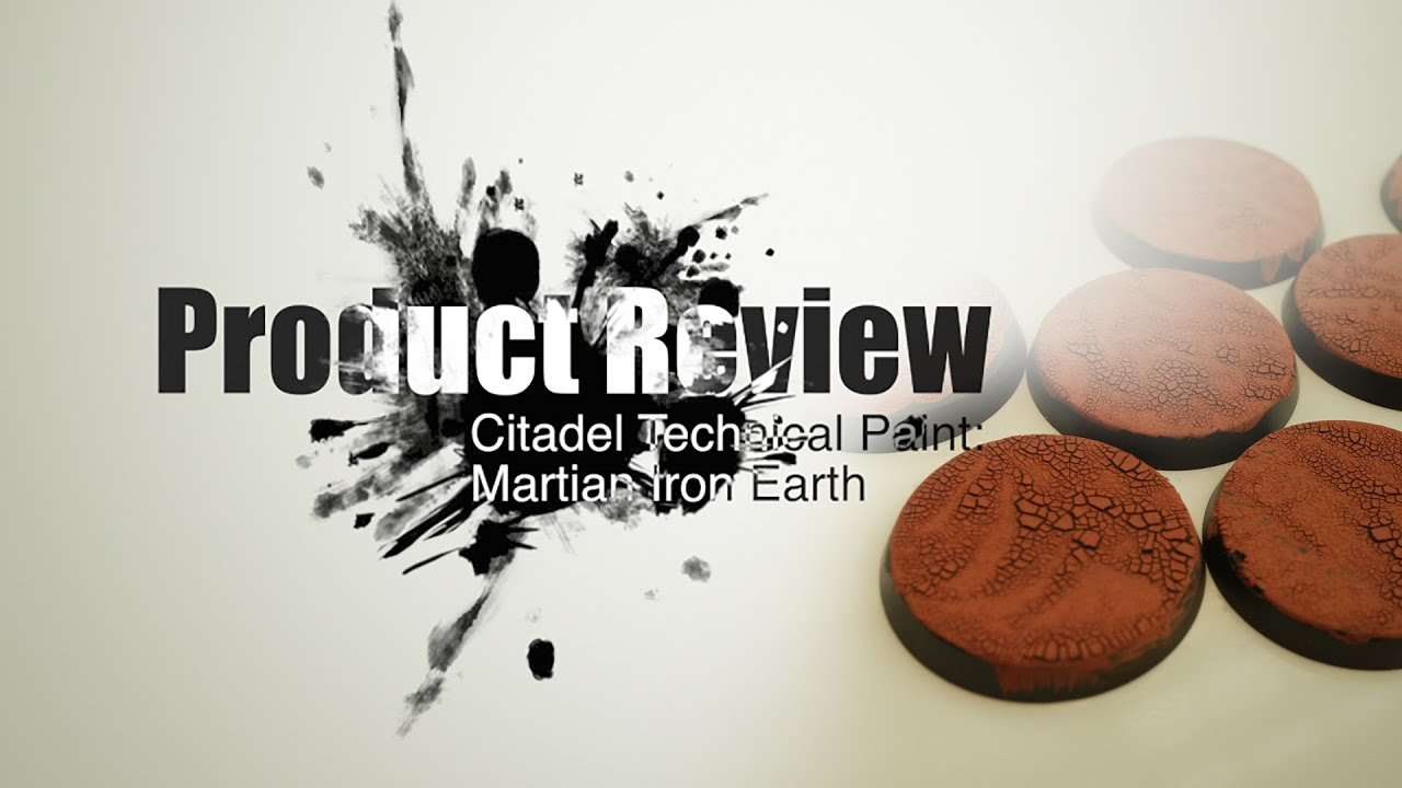 Product Review Citadel Technical Paint Martian Ironearth YouTube