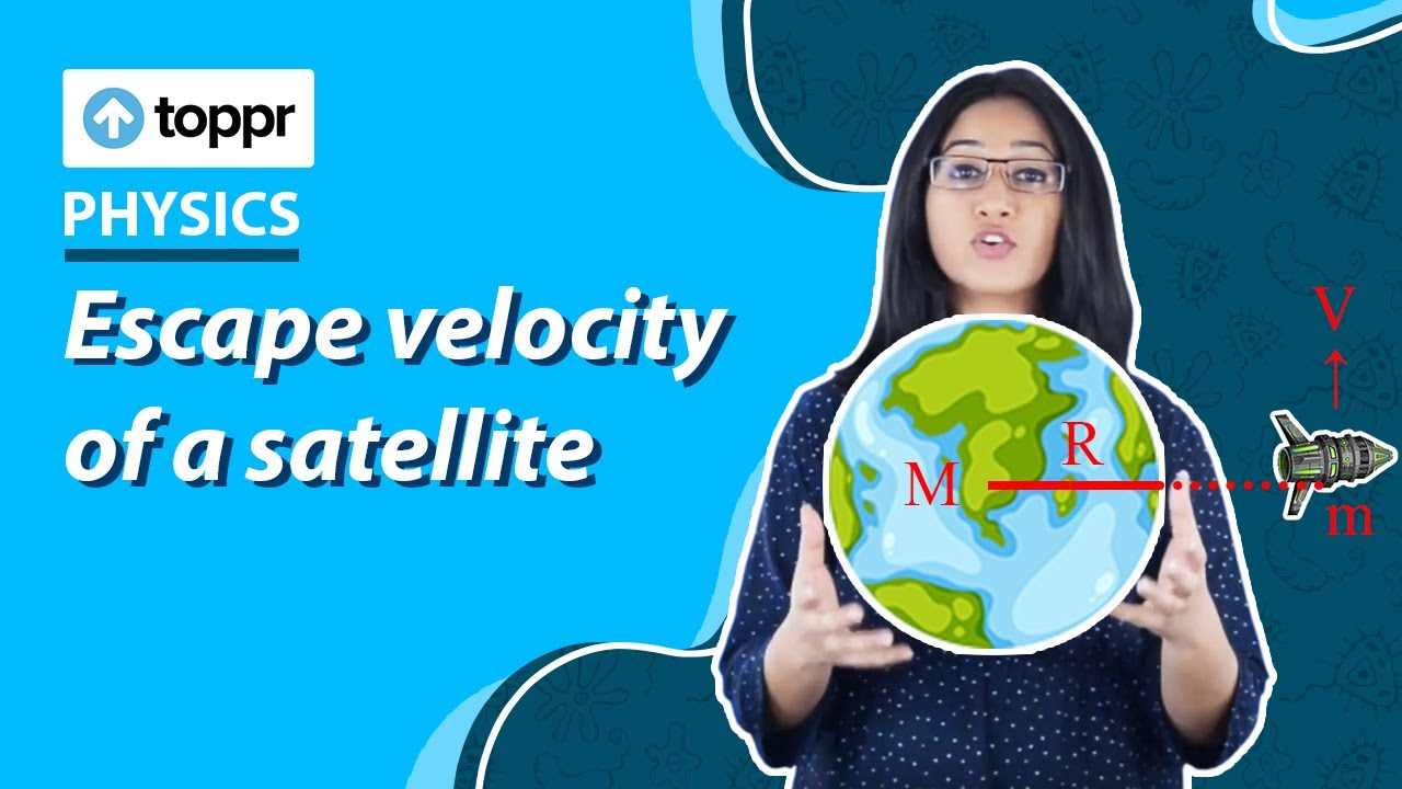 Escape velocity of a satellite - Example | Physics - YouTube