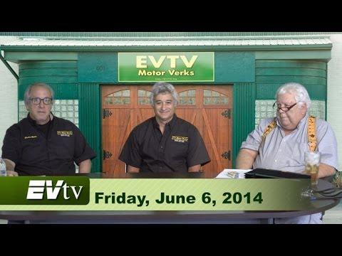 EVTV Friday Show - June 6, 2014