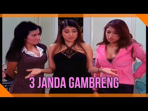 X-Tra Heboh | 3 Janda Gambreng | Sarah Azhari, Rahma Azhari, Five Vi