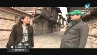 """""""Andaluces por el Mundo"""" desde Bulgaria. Emitido el 09-08-2013"""
