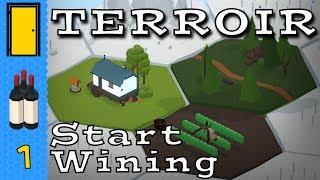 Terroir - Part 1: Start Wining - Wine Making Tycoon - Terroir Let's Play