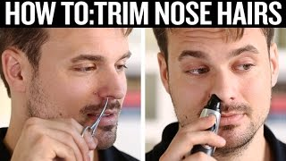How to Trim Nose Hairs Properly (And How Not To)