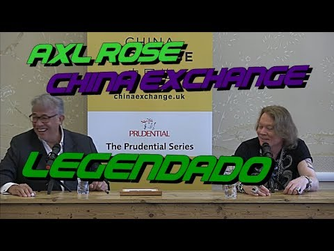 (LEGENDADO PT-BR) AXL ROSE | ENTREVISTA CHINA EXCHANGE | [HD]