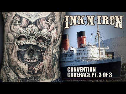 Ink N Iron Convention Coverage Pt. 3 of 3