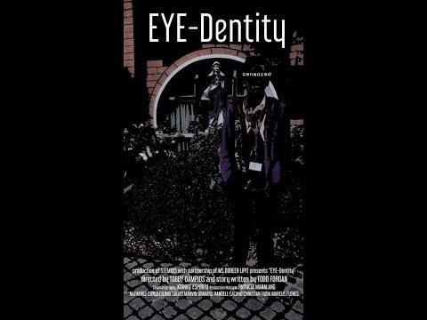 EYE-DENTITY by STEM 165 Productions