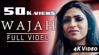 Wajah - A True Love Song - Official Songs (HD) - Ft. Adrita jhinuk