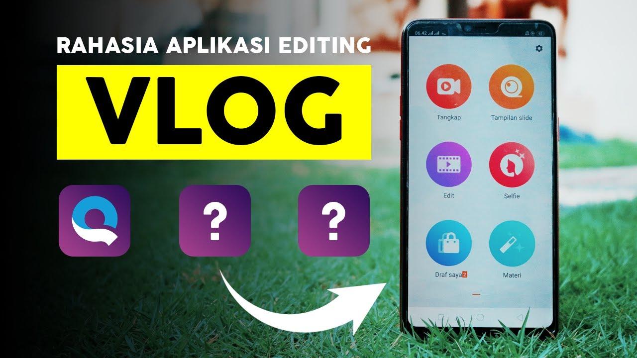 3 Aplikasi Editing Video Vlog Di Hp Android Terbaru 2020 Youtube
