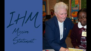 IHM Mission Statement, Immaculata, PA  (HD version)