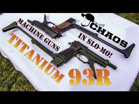 "Titanium ""Beretta"" 93R (1of1 in the WORLD) - Machine Guns in Slo-Mo"