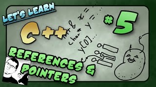 Let's Learn C++ ~ Basics: 5 of 14  ~ References & Pointers