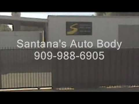 Santana Auto Body Repair Ontario California Chino Rancho Cucamonga Chino Hills