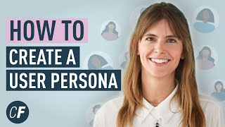 How To Create A User Persona (Video Guide)