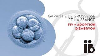 Garantie de grossesse et naissance. FIV + adoption d'embryon
