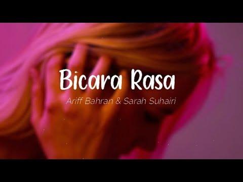 Ariff Bahran & Sarah Suhairi - Bicara Rasa (Lyric Video)