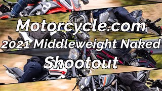 2021 Middleweight Naked Bikes Shootout