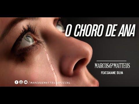 Marcos e Matteus - O Choro de Ana, Feat. Daiane Silva l DVD 12 Anos de História