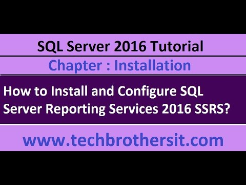 How to Install and Configure SQL Server Reporting Services 2016 SSRS - SQL Server 2016 Tutorial