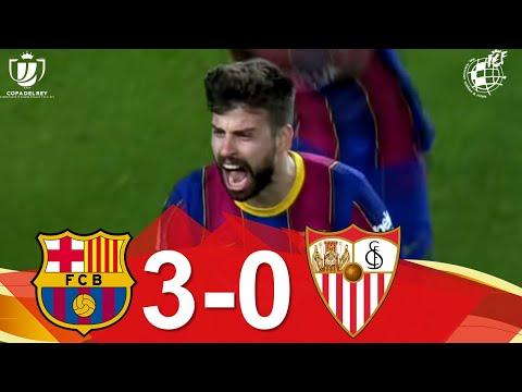 RESUMEN   FC Barcelona 3-0 Sevilla FC   Vuelta de las semifinales de la Copa de SM el Rey