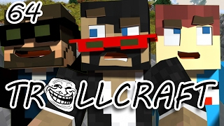 Minecraft: TrollCraft Ep. 64 - IT ALL WENT BOOM