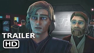 STAR WARS THE CLONE WARS Official Trailer (2018)