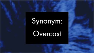 Synonym: Overcast, Experimental Video Art and Music by Collin Thomas