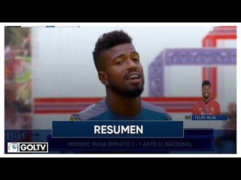 Mushuc Runa El Nacional Goals And Highlights