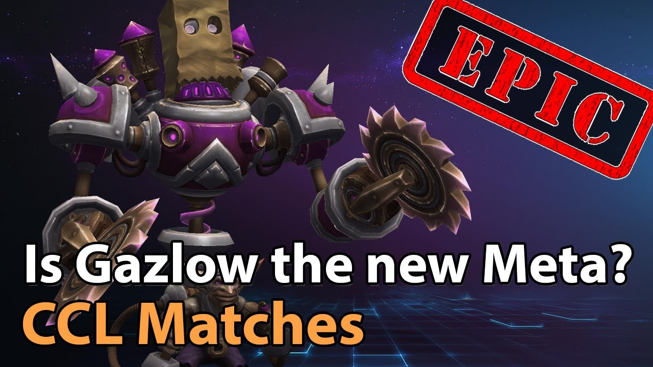 ► EPIC - Is Gazlowe the new Meta? CCL Exhibition Matches - Heroes of the Storm Esports
