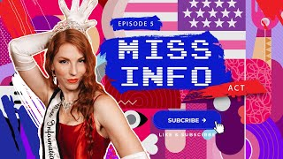 Miss Information - Episode 5 ACT