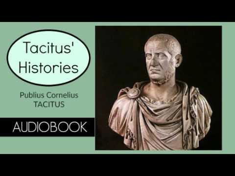 Tacitus Histories by Publius Cornelius Tacitus - Audiobook ( Part 1/2 )