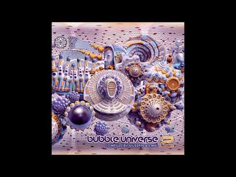VA - Bubble Universe 2 (Compiled Giuseppe & Emiel) | Full Compilation