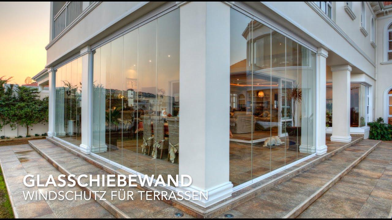 Glasschiebewand Windschutz Fur Terrassen Youtube