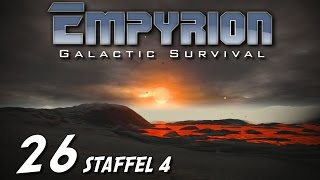 Empyrion Galactic Survival S04E26 - Lavamonster [Gameplay German Deutsch] [Let