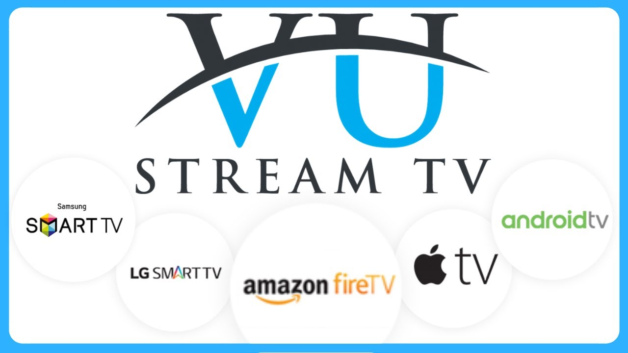 VU Stream TV - The Top Provider of Streaming Television