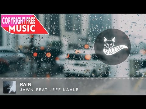 Jawn - Rain (Ft. Jeff Kaale) [Royalty Free Stock Music] (Ambient Chill HipHop)