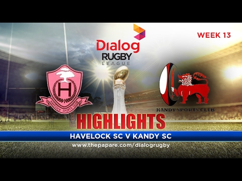 Highlights – Havelock SC v Kandy SC – Dialog Rugby League 2016/17