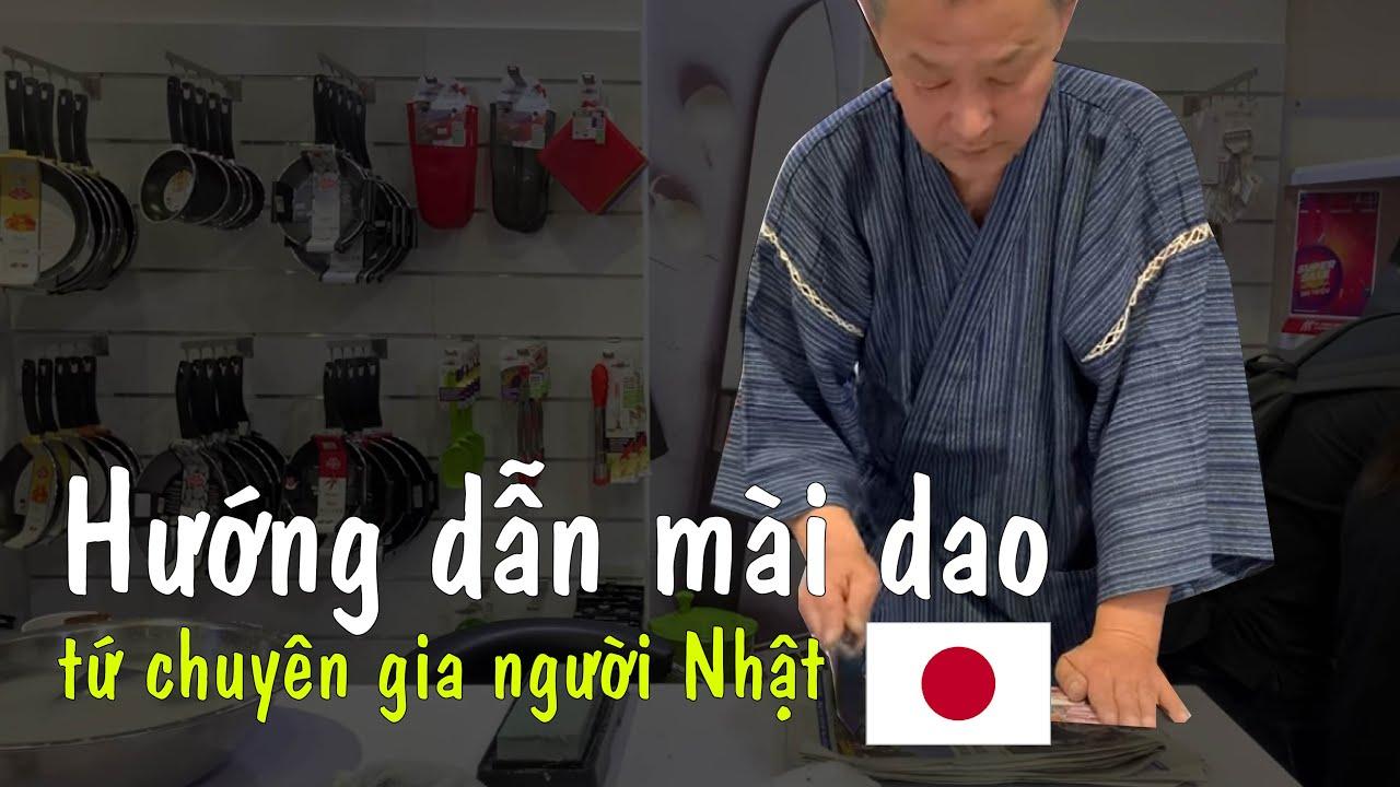 Chuyên gia mài dao Nhật hướng dẫn cách mài dao ! | Cách mài dao Nhật chuẩn nhất