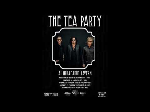 2017-12-02 - Tea Party - Focus On Splendor Solis + Hits - Horseshoe Tavern - Toronto, ON
