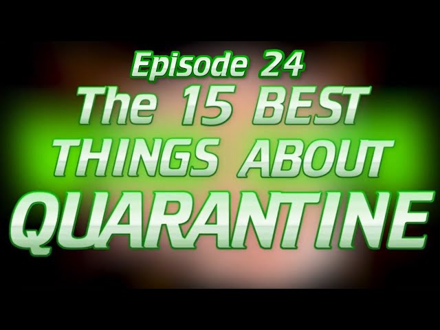 The 15 Best Things About Quarantine (Wise Eats Podcast Episode #24)