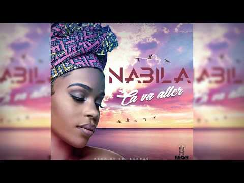 Nabila - Ca va Aller ( Lyrics Video )