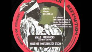 Fred Locks - Walls / Roots Injection Studio - Walls Dub