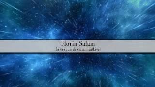 Florin Salam - Sa va spun de viata mea (Oficial Audio) 2018