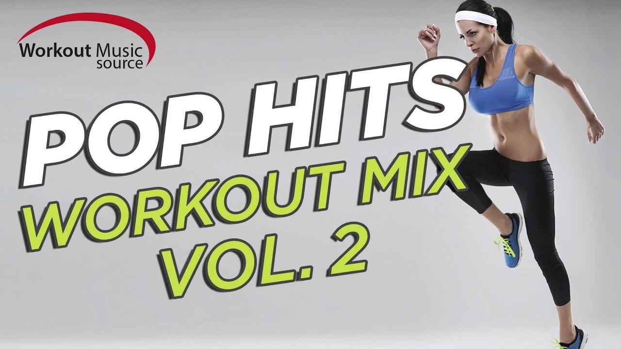 Workout Music Source // Pop Hits Workout Mix Vol  2 (130 BPM)
