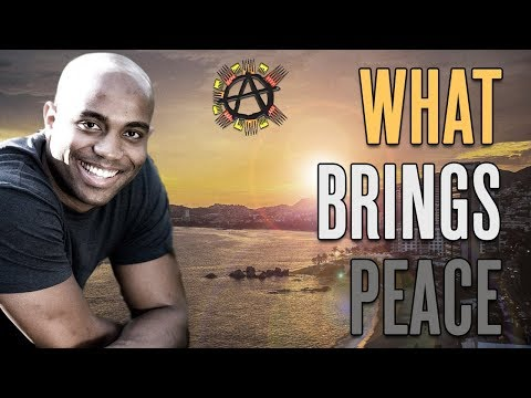What Brings Peace  Adam Williams, Anarchapulco 2017