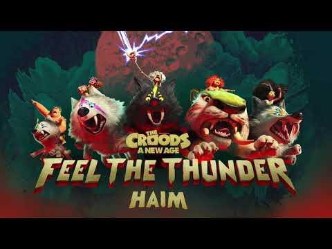 """Feel The Thunder (The Croods: A New Age)"" by HAIM"
