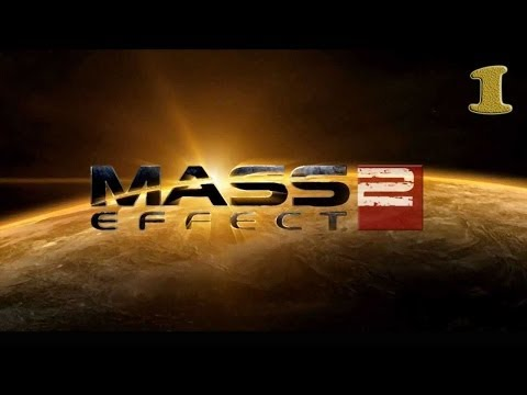 Прохождение Mass Effect 2 - часть 1:Воскрешение