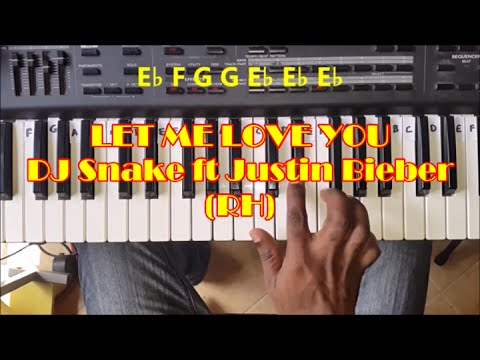 How To Play Let Me Love You Easy Piano Tutorial Dj Snake Ft