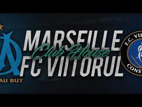MARSEILLE - FC VIITORUL // Club House