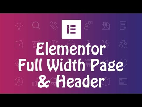 How to create full width header and full width blank page template with Elementor page builder